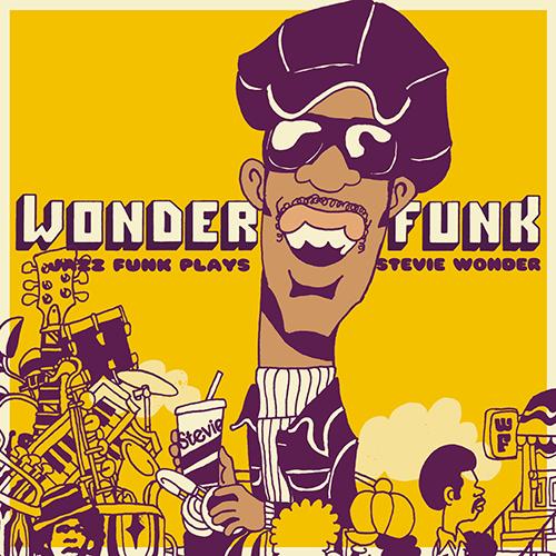 WONDER FUNK / Jazz Funk Plays Stevie Wonder