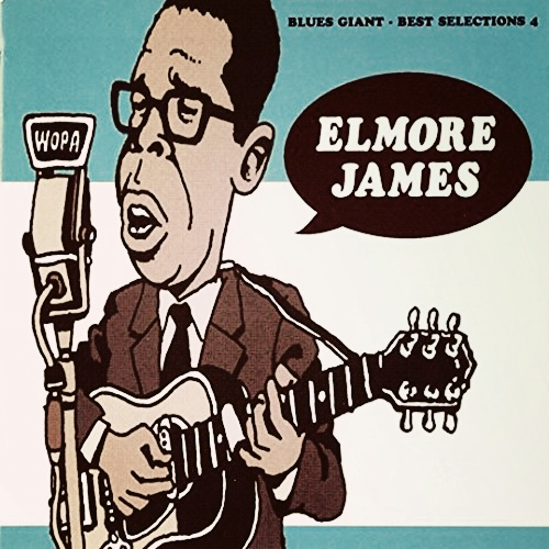 Elmore James / Blues Giant-Best Selection