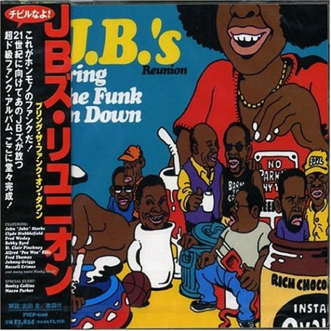 The JB'S reunion Bring The Funk On Down